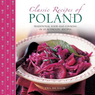 Classic Recipes of Poland By Michalik, Ewa