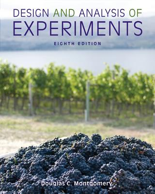 Design and Analysis of Experiments By Montgomery, Douglas C.